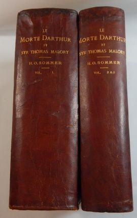 Le Morte Darthur. By Syr Thomas Malory. The Original Edition of William Caxton