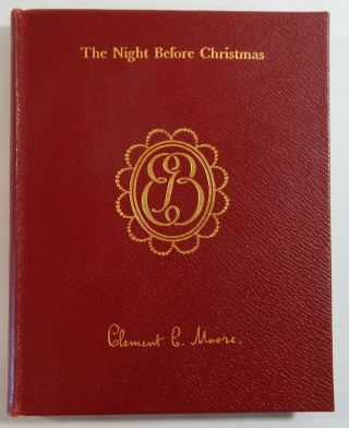 "The Night Before Christmas: The True Story of ""A Visit From St. Nicholas"", with a Life of the..."