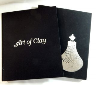 Art of Clay: Timeless Pottery of the Southwest. Lee M. Cohen