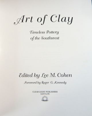 Art of Clay: Timeless Pottery of the Southwest