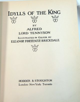 Idylls of the King Illustrated in Colour by Eleanor Fortescue Brickdale