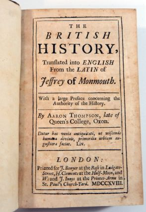The British History, Translated into English from the Latin of Jeffrey of Monmouth