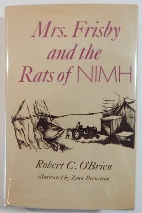 O'Brien, Robert: Mrs. Frisby and the Rats of NIMH. Robert C. O'Brien