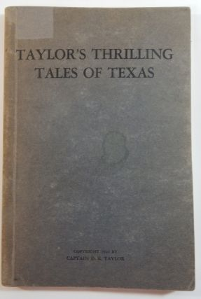 Taylor's Thrilling Tales of Texas