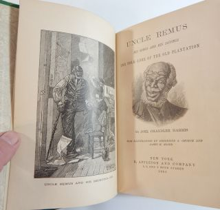Uncle Remus: His Songs and His Sayings; The Folk-Lore of the Old Plantation