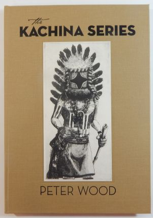 The Kachina Series. Peter Wood