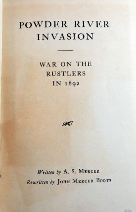 Powder River Invasion: War on the Rustlers in 1892
