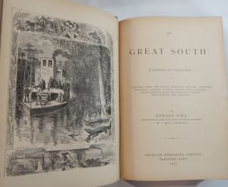 The Great South: A Record of Journeys