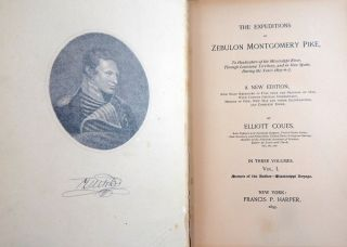 The Expeditions of Zebulon Montgomery Pike